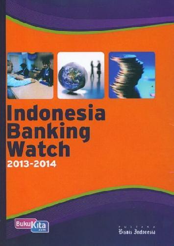 Cover Buku Indonesia Banking Watch 2013-2014