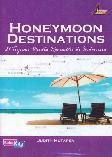 Honeymoon Destinations : 21 Tujuan Wisata Romantis di Indonesia