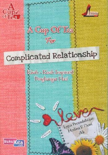 Cover Buku A Cup of Tea for Complicated Relationship