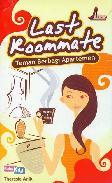 Last Roommate : Teman Berbagi Apartemen