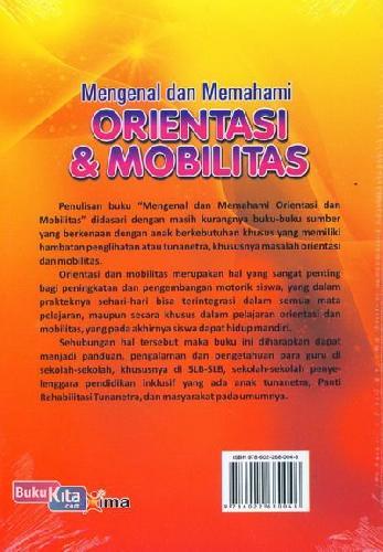 Cover Belakang Buku Mengenal dan Memahami Orientasi & Mobilitas
