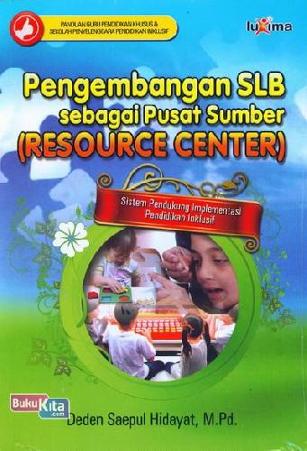 Cover Buku Pengembangan SLB sebagai Sumber (Resource Center)