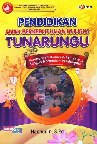 Cover Buku Pendidikan Anak Berkebutuhan Khusus Tunarungu
