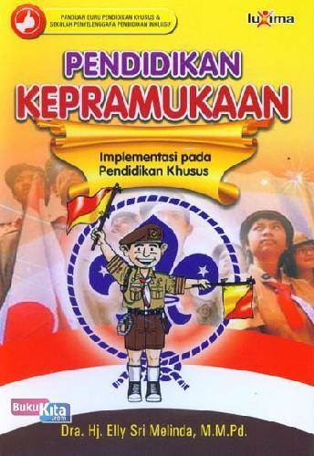 Cover Buku Pendidikan Kepramukaan Implementasi pada Pendidikan Khusus
