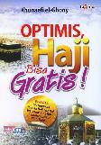 Optimis Haji Bisa Gratis