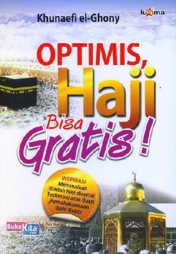Cover Buku Optimis Haji Bisa Gratis