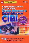 Mengembangkan Pendidikan bagi Peserta Didik CIBI