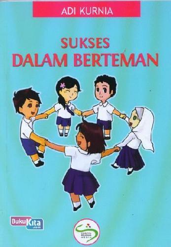 Cover Buku Sukses Dalam Berteman
