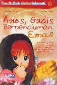 Anes, Gadis Berpenciuman Emas