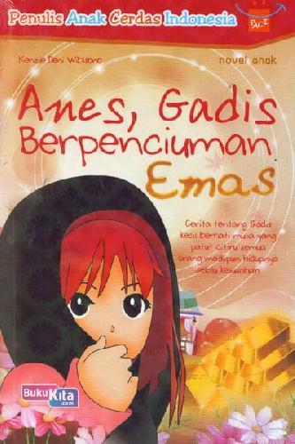 Cover Buku Anes, Gadis Berpenciuman Emas