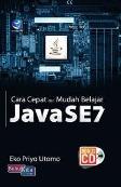 Cara Cepat Dan Mudah Belajar Java SE7