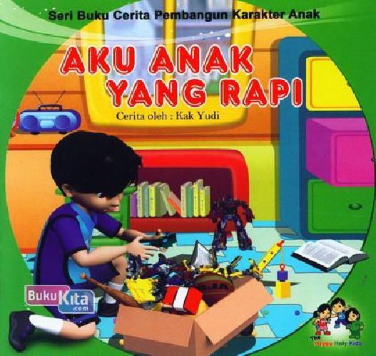 Cover Buku Aku Anak Yang Rapi