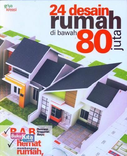 Cover Buku 24 Desain Rumah di Bawah 80 Juta 2013