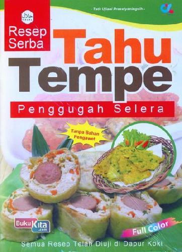 Cover Buku Resep Serba Tahu Tempe Penggugah Selera (full color)