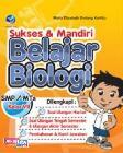 Sukses dan Mandiri Belajar Biologi SMP/MTs Kelas VII