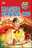 Ayo Belajar Sejarah & Ziarah Masjid Cheng Ho