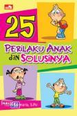 25 Perilaku Anak dan Solusinya