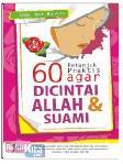60 Petunjuk Praktis agar Dicintai Allah & Suami