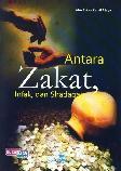 Antara Zakat. Infak. dan Shadaqah