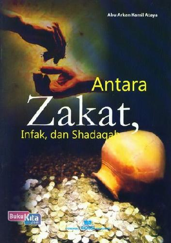 Cover Buku Antara Zakat. Infak. dan Shadaqah