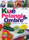 Kue Pelangi Ombre (full color)