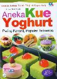 Aneka Kue Yoghurt Paling Favorit, Populer, Istimwa (full color)