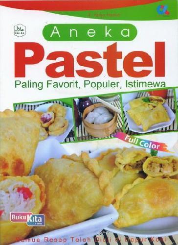Cover Buku Aneka Pastel Paling Favorit, Populer, Istimewa (full color)