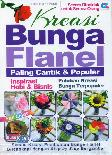 Kreasi Bunga Flanel Paling Cantik & Populer