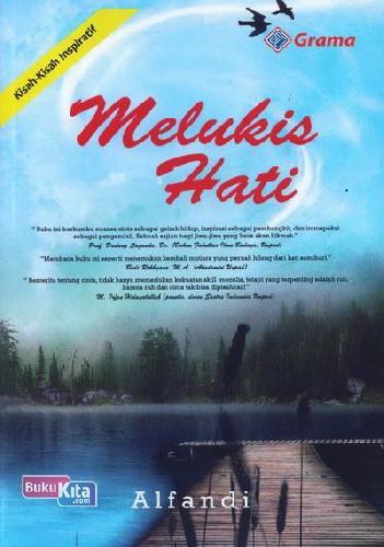 Cover Buku Melukis Hati (Kisah-Kisah Inspiratif)