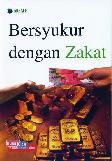 Bersyukur dengan Zakat
