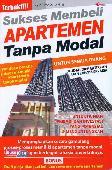 Sukses Membeli Apartemen Tanpa Modal