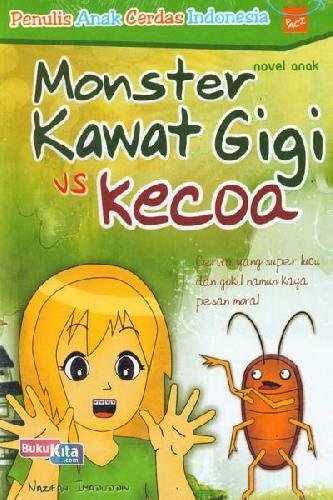 Cover Buku Monster Kawat Gigi vs Kecoa