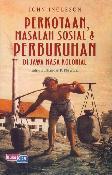 Perkotaan, Masalah Sosial & Perburuhan di Jawa Masa Kolonial