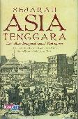 Sejarah Asia Tenggara : Dari Masa Prasejarah Sampai Kontemporer