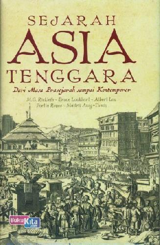 Cover Buku Sejarah Asia Tenggara : Dari Masa Prasejarah Sampai Kontemporer