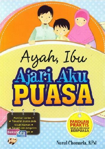 Cover Buku Ayah Ibu Ajari Aku Puasa