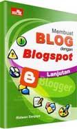 Cover Buku Membuat Blog dengan Blogspot - Lanjutan