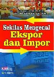 Sekilas Mengenal Ekspor dan Impor BK