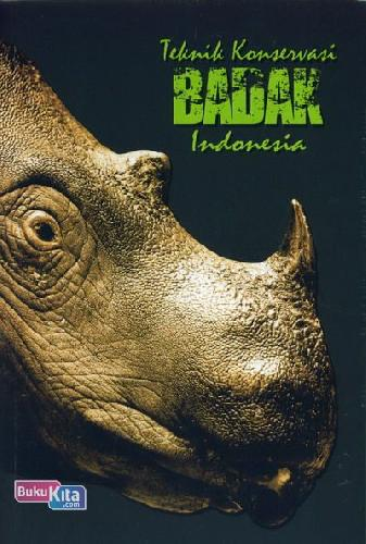 Cover Buku Teknik Konservasi Badak Indonesia