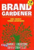 Brand Gardener Edisi Khusus Tumbuh Berkembang