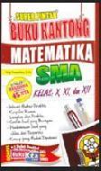 Buku Kantong Matematika SMA Kelas X, XI, XII