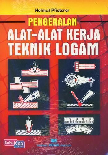 Cover Buku Pengenalan Alat-Alat Kerja Teknik Logam