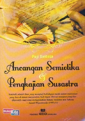 Cover Buku Ancangan Semiotika dan Pengkajian Susastra (Cover Baru)