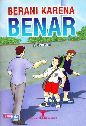 Cover Buku Berani Karena Benar