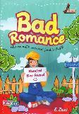 Bad Romance : Aku memilih menjadi jomblo (lagi)