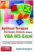 Aplikasi Terapan Berbagai Bidang dengan VBA MS Excel