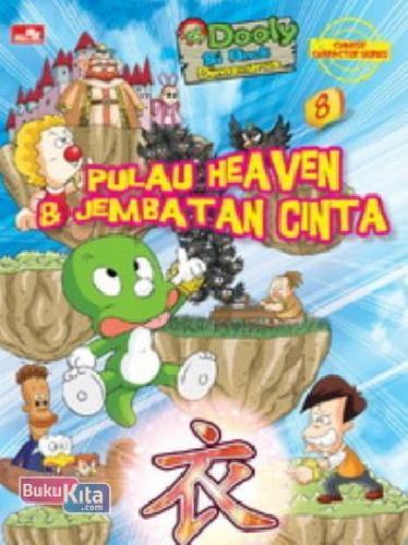 Cover Buku Dooly Chinese Character 8: Pulau Heaven & Jembatan Cinta (Disc 50%)