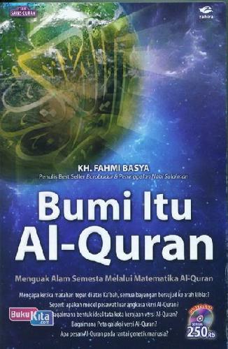 Cover Buku Bumi itu Al-Quran : Menguak alam semesta melalui matematika Al-Quran