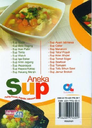 Cover Belakang Buku Aneka Sup Paling Favorit, Populer, Istimewa (full color)