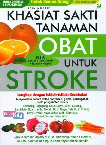 Cover Buku Khasiat Sakti Tanaman Obat Untuk Stroke